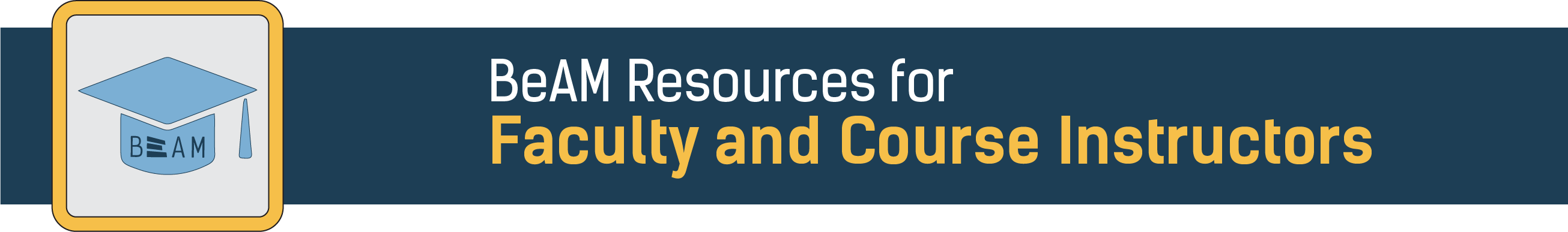 BeAM Resources for Faculty and Course Instructors